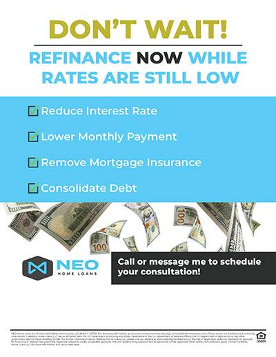 Dont Wait Refinance Now